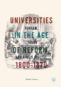 Cover Universities in the Age of Reform, 1800–1870