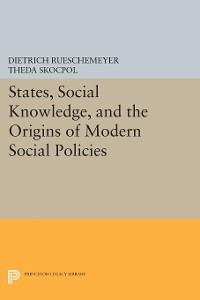 Cover States, Social Knowledge, and the Origins of Modern Social Policies