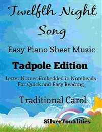 Cover Twelfth Night Song Easy Piano Sheet Music Tadpole Edition