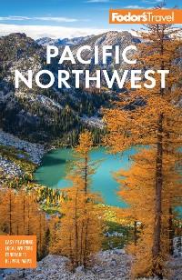 Cover Fodor's Pacific Northwest