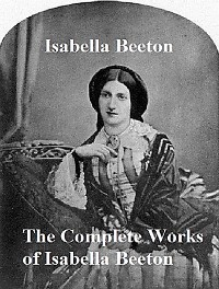 Cover The Complete Works of Isabella Beeton