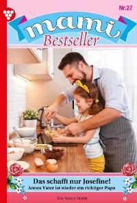 Cover Mami Bestseller 27 – Familienroman