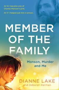 Cover Member of the Family: Manson, Murder and Me