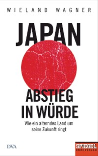 Cover Japan – Abstieg in Würde