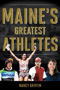 Cover Maine's Greatest Athletes