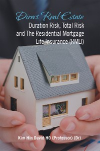 Cover Direct Real Estate Duration Risk, Total Risk and the Residential Mortgage Life Insurance (Rmli)