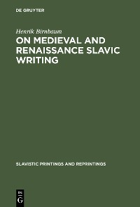 Cover On Medieval and Renaissance Slavic Writing