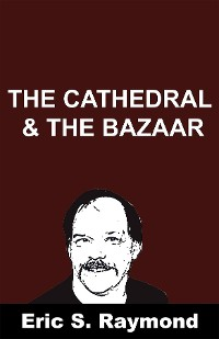 Cover The Cathedral & the Bazaar
