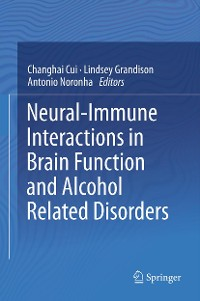 Cover Neural-Immune Interactions in Brain Function and Alcohol Related Disorders