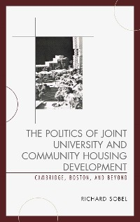 Cover The Politics of Joint University and Community Housing Development