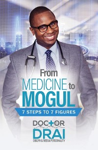 Cover From Medicine to Mogul