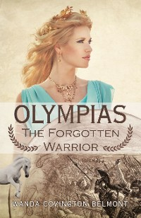 Cover Olympias, the Forgotten Warrior