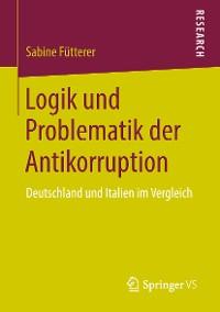 Cover Logik und Problematik der Antikorruption