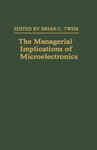 Cover Managerial Implications of Microelectronics