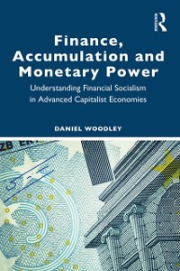 Cover Finance, Accumulation and Monetary Power