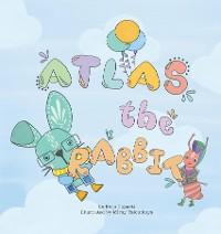 Cover Atlas the Rabbit