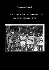 Cover 115°Battaglione Montebello: Una Documentazione