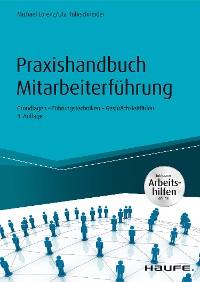 Cover Praxishandbuch Mitarbeiterführung - inkl. Arbeitshilfen online