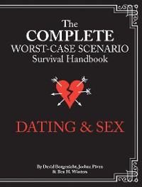 Cover The Complete Worst-Case Scenario Survival Handbook: Dating & Sex