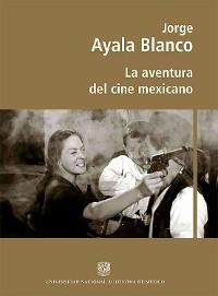 Cover La aventura del cine mexicano