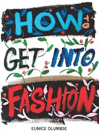 Cover How To Get Into Fashion