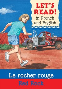 Cover Red Rock/Le rocher rouge