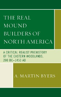 Cover The Real Mound Builders of North America