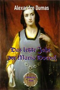 Cover Das letzte Jahr der Maria Dorval