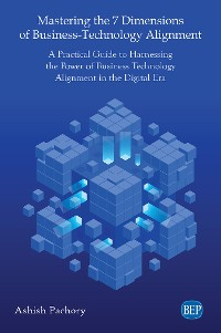 Cover Mastering the 7 Dimensions of Business-Technology Alignment