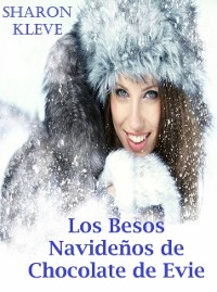 Cover Los besos navidenos de chocolate de Evie