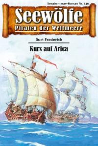 Cover Seewölfe - Piraten der Weltmeere 439