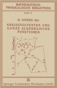 Cover Kreisevolventen und Ganze Algebraische Funktionen