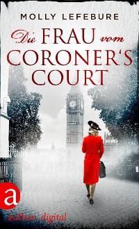 Cover Die Frau vom Coroner's Court