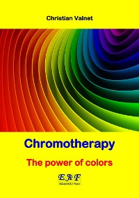 Cover Chromotherapy - The power of colors