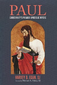 Cover Paul: Christianity's Premier Apostolic Mystic