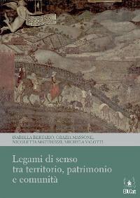 Cover Legami di senso tra territorio, patrimonio e comunità