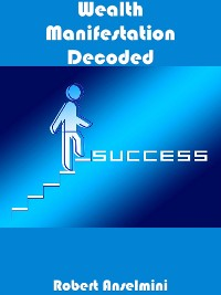 Cover Wealth Manifestation Decoded