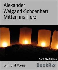 Cover Mitten ins Herz
