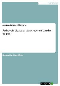 Cover Pedagogia didáctica para crecer en catedra de paz