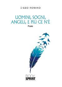Cover Uomini, sogni, angeli, e più ce n'è
