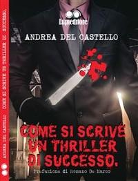 Cover Come si scrive un thriller di successo