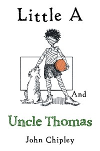 Cover Little a and Uncle Thomas
