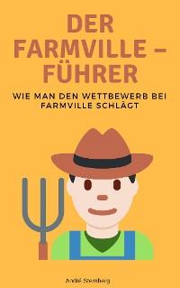 Cover Der Farmville – Führer