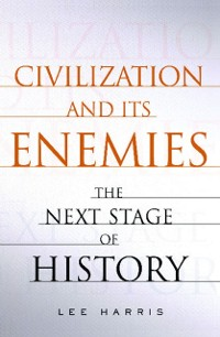 Cover Civilization and Its Enemies