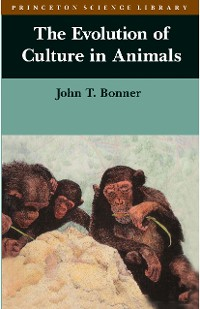 Cover The Evolution of Culture in Animals