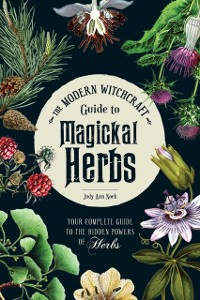 Cover Modern Witchcraft Guide to Magickal Herbs