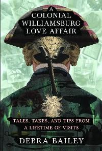 Cover A Colonial Williamsburg Love Affair