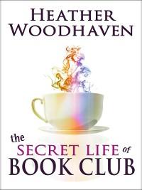 Cover The Secret Life of Book Club