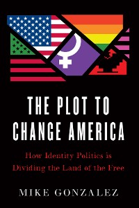 Cover The Plot to Change America