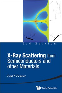 Cover X-ray Scattering From Semiconductors And Other Materials (3rd Edition)